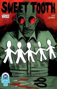 Sweet Tooth #17 Horror Comics, Dc Comics, Vertigo Comics, Tales From The Crypt, Famous Monsters, Comic Strips, Cover Art, Teeth, Creepy