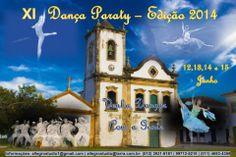 VEM AÍ O XI DANÇA PARATY - FESTIVAL COMPETITIVO DE DANÇA EDIÇÃO 2014  Nos dias 12, 13, 14 e 15 de junho o mundo da dança tem encontro marcado em Paraty!