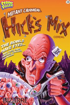 Cereal Killers Horror themed cereal box art by Joe Simko Hick's Mix (from The… The Hills Have Eyes, Cereal Killer, Funny Cartoons, Cartoon Humor, Classic Monsters, Vintage Horror, Scary Stories, Horror Movies, Horror Fiction