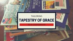 Tapestry of Grace |