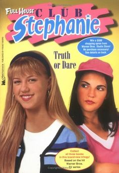 Love The Stacks - Full House Club Stephanie: Truth Or Dare by Kathy Clark (