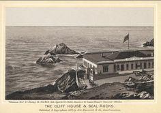 San Francisco... Discover: vintage postcard Cliff House & Seal Rock 1880