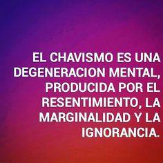 EL CHAVISMO ES UNA DEGENERACION MENTAL PRODUCIDA POR EL RESENTIMIENTO LA MARGINALIDAD Y LA IGNORANCIA. #RODAMIENTOSWBC #venezuela