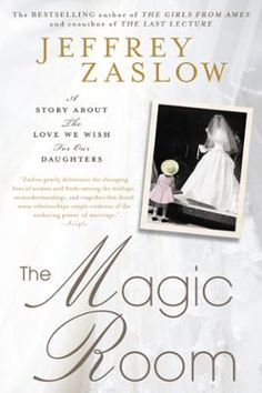 The Magic Room by Jeffrey Zaslow, Click to Start Reading eBook, The New York Times bestselling journalist and author of  The Girls from Ames, Jeffrey Zaslow, takes u