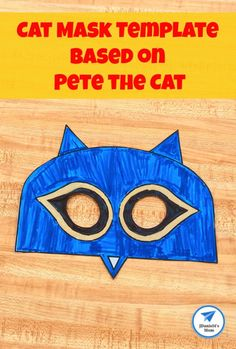 Cat Mask Template Based on Pete the Cat - JDaniel4s Mom #petethecat #catmask #masktemplate #jdaniel4smom Printable Activities For Kids, Learning Activities, Easy Crafts For Kids, Kid Crafts, Mask Template, Cat Mask, Preschool Songs, Creative Play, Business For Kids