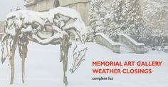 The Gallery Store at the Memorial Art Gallery will be closed today so you can all stay home, stay warm and shop online at http://shop.maggallerystore.com