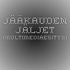 Jääkauden jäljet (multimediaesitys). Ice Age, 5th Grades, Science And Nature, Geography, Finland, Nostalgia, History, School, Fifth Grade