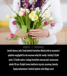 Jeżeli chcesz aby Twój bukiet kwiatów dłużej stał w wazonie i pięknie wyglądał to do wazonu wlej litr wody i ... Good To Know, Blond, Table Decorations, Hacks, Home Decor, Ideas, Decoration Home, Room Decor, Home Interior Design