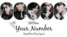 SHINee (샤이니) ( シャイニー) Your Number - Kanji/Rom/Eng Lyrics (가사) (歌詞) Shinee, The Creator, Numbers, Lyrics, Songs, Youtube, Movie Posters, Film Poster, Song Lyrics