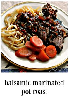 Balsamic Marinated Pot Roast is drop-dead simple, no need to even brown the meat! But so much flavor. Serve with pasta if you\'d like, or mashed or maybe mashed cauliflower. #PotRoast #BalsamicPotRoast #ItalianPotRoast #EasyPotRoast