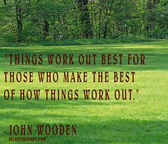 Success  Regardless  of  Circumstances, SRC, Be Inspired, Quotes To Live By, the best you, inspiration, Motivation, inspirational quotes, motivational quotes, inspire, inspired, John wooden