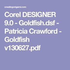 Corel DESIGNER 9.0 - Goldfish.dsf - Patricia Crawford - Goldfish v130627.pdf