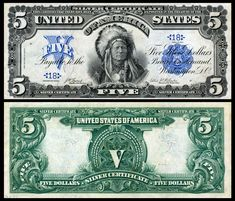 US 5 Dollar Note Series 1899 Serial# Signatures: Napier / Thompson Portrait: Ta-to-ka-in-yan-ka (Running Antelope) Native American History, American Indians, The Frankenstein, Money Notes, Silver Certificate, Valuable Coins, Old Coins, Rare Coins, Us History