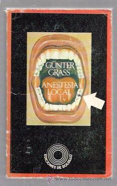ANESTESIA LOCAL. GÜNTER GRASS. EDICIONES DE BOLSILLO. BARRAL EDITORES. BARCELONA, 1973. - Foto 1