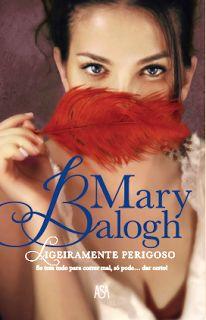 Sinfonia dos Livros: ASA | Novo livro de Mary Balogh em 2017 | Ligeiram...