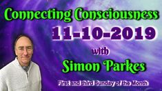 2019 10 11 Connecting Consciousness - Simon Parkes Space Channel, Old Video, Conservative News, Thought Of The Day, Consciousness, Books Online, Connection, Told You So, Thoughts