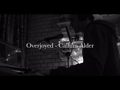"Overjoyed, Bastille, ""Acoustic Cover"" by Callum Alder"