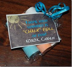 "I hope your summer is ""CHALK FULL"" of Fun! XOXOXOXO, Name. Cute summer gift. Side walk chalk, cute label, clear wrap and ribbon."