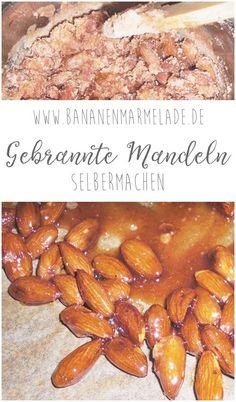 {Rezept} Gebrannte Mandeln - BANANENMARMELADEBANANENMARMELADE Beans, Vegetables, Kindergarten, Food, Desserts, Make Your Own, Food And Drinks, Cooking, Food Food