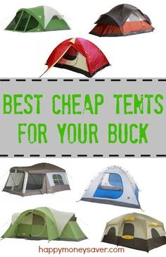 Buying a new tent is surely an investment, but with these cheap tents, you won't go wrong. There are many options out there, but all of these are on sale at a great price, and the best bang for your buck! Happymoneysaver.com