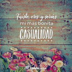 Frases de amor - Bodas.com.mx #quotes #frasesdeamor #frases #lovequotes