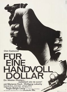 Hans Hillmann's genre crushing poster for Leone's masterclass in western film making. Clint Eastwood, Graphic Prints, Poster Prints, Graphic Design, Anton, Constantin Film, Sergio Leone, Cool Posters, Movie Posters