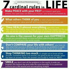 The Seven Cardinal Rules in Life - very honest, heartfelt, and relieving.