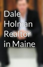 Read About Dale Holman in Portland, Maine