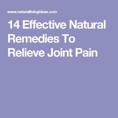 14 Effective Natural Remedies To Relieve Joint Pain