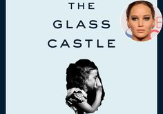 Jennifer Lawrence to star in 'The Glass Castle: A Memoir'