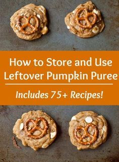 Leftover Canned Pumpkin Puree: Storage + Recipes