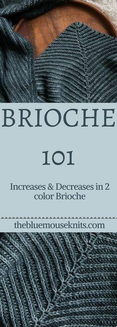 Increases & Decreases in Brioche Knitting    Brioche 101 for beginners    FREE video tutorials for learning 2 color brioche