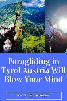 Paragliding in Tyrol Austria Will Blow Your Mind