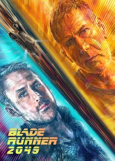 "Phase II Of Our ""Blade Runner 2049"" Tribute Is Outta This World – Poster Posse"