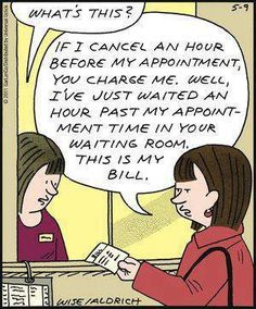 waiting bill, this is great! We charge are patients at the dental office all the time.