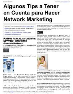 Algunos tips para hacer network marketing by Nancy Ballesteros EN via slideshare Marketing, The Creator, Ebooks, Internet, Tips, Short Stories, Advice