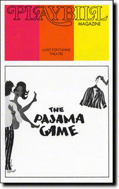 Playbill Cover for The Pajama Game at Lunt-Fontanne Theatre  The Pajama Game Playbill - Dec 1973