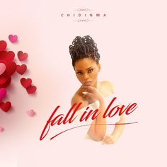 New Video: Chidinma  Fallen In Love