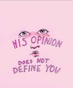 No ones opinion does - including those who intentionally try to manipulate u - u my ill friends need help- I would suggest a private practice not a free one ;)