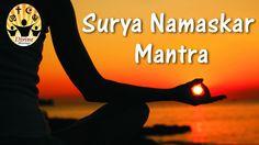 Surya Namaskar Mantra│Rattan Mohan Sharma | Sun Salutation Mantra