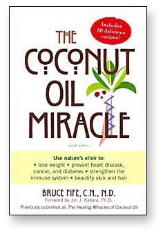 Book The Coconut Oil Miracle by Dr. Bruce Fife