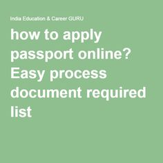 how to apply passport online? Easy process document required list