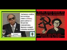 USTRA VS O PASSADO OCULTO DE DILMA.Á verdade sobre o Discurso de Dilma n...