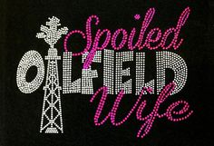 Hey, I found this really awesome Etsy listing at https://www.etsy.com/listing/111824434/rhinestone-iron-on-oilfield-wife
