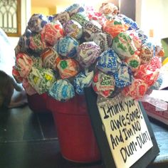 I think your awesome and I'm NO Dum-Dum! Teachers Valentines Day gift;-)