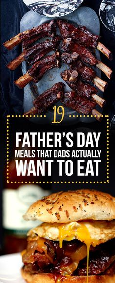19 Things Real Dads Want To Eat On Father's Day @bu