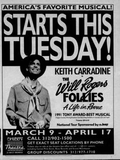 """Promotional Ad for the 1993 Premiere Chicago Production of the Peter Stone / Cy Coleman / Betty Comden / Adolph Green musical """"The Will Rogers Follies"""" at the Shubert Theatre (now called the CIBC Theatre). Shubert Theater, Get Tickets, Flyers, Theatre, Musicals, Broadway, Stage, Chicago, Ads"""