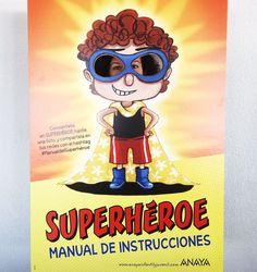 Acércate a tu librería y conviértete en un SUPERHÉROE. Hazte una foto y compártela en tus redes con el hashtag #ManualdelSuperhéroe