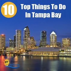 Top 10 Things To Do In Tampa Bay