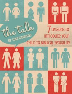 The Talk - biblical sexuality for 6-10 yr olds